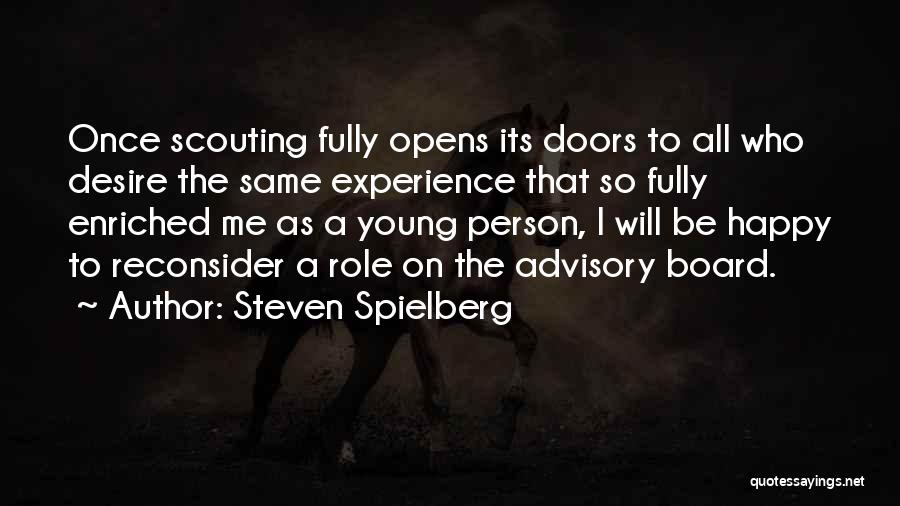 Advisory Quotes By Steven Spielberg