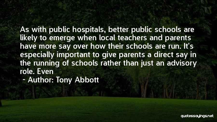 Advisory Quotes By Tony Abbott