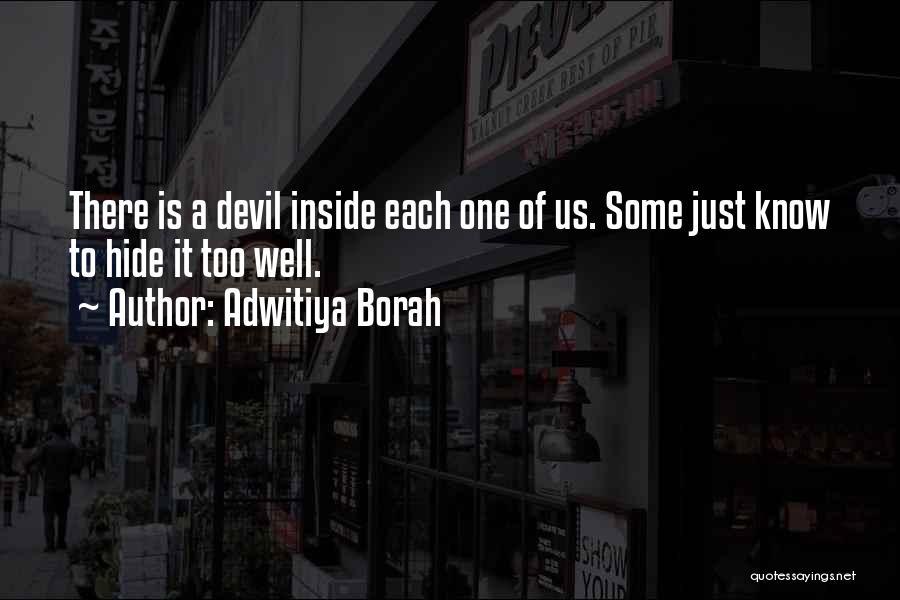 Adwitiya Borah Quotes 1494916
