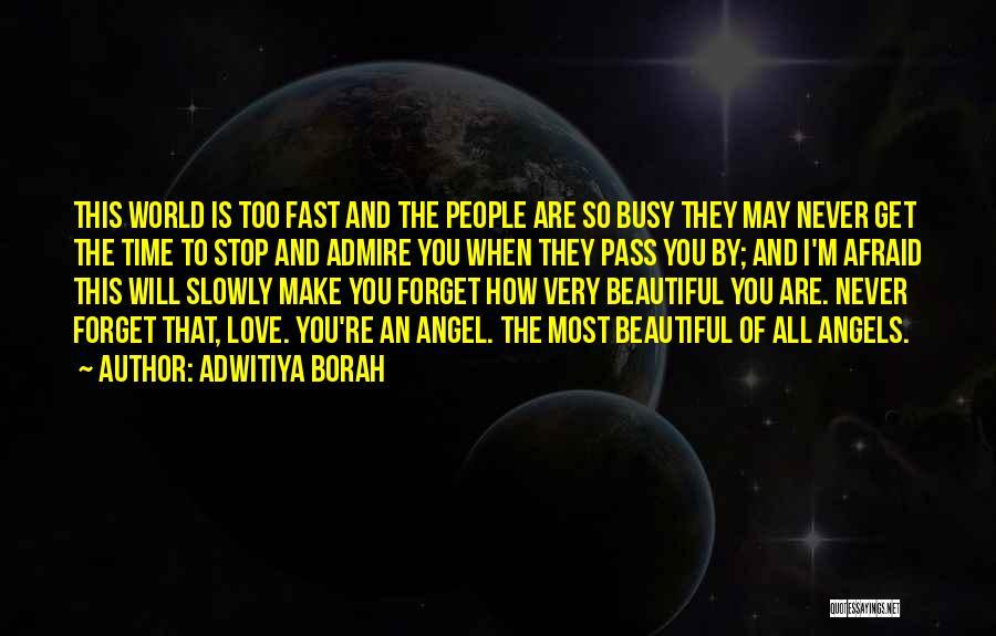 Adwitiya Borah Quotes 1603673