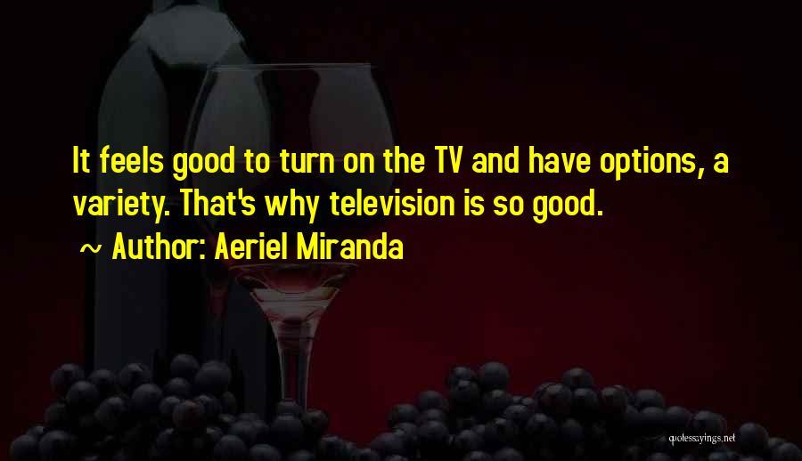 Aeriel Miranda Quotes 1077203