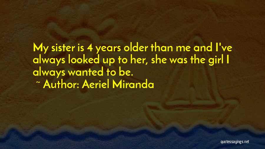 Aeriel Miranda Quotes 1087101