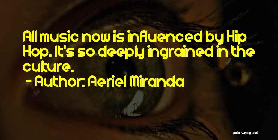 Aeriel Miranda Quotes 1275223