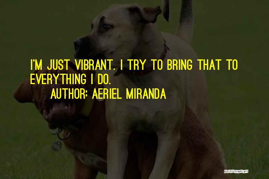 Aeriel Miranda Quotes 1456921