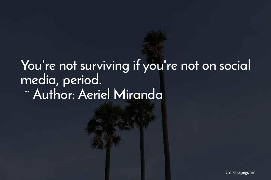 Aeriel Miranda Quotes 1468166