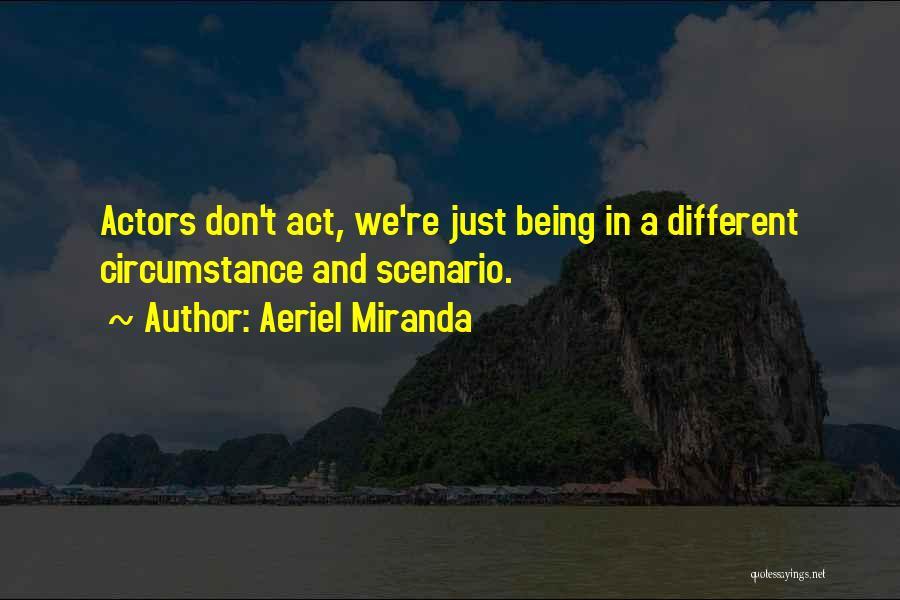 Aeriel Miranda Quotes 1681807