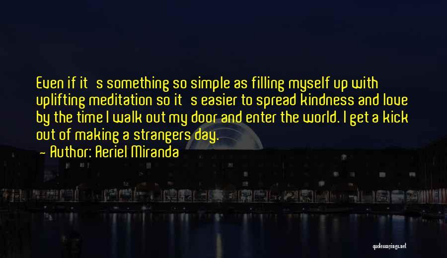Aeriel Miranda Quotes 1701277