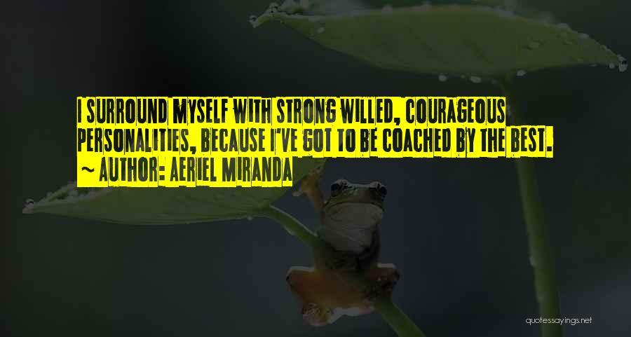 Aeriel Miranda Quotes 1715443