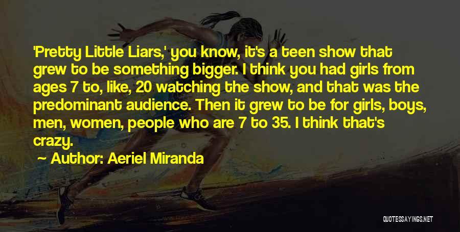 Aeriel Miranda Quotes 1744053