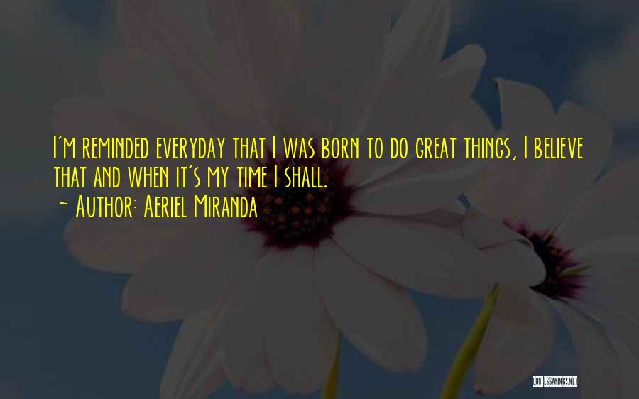 Aeriel Miranda Quotes 1750075