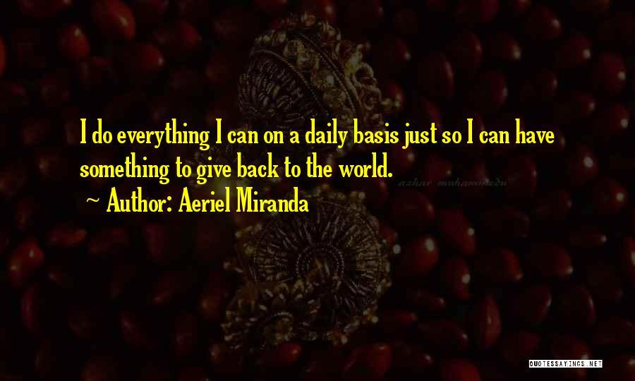 Aeriel Miranda Quotes 1784651