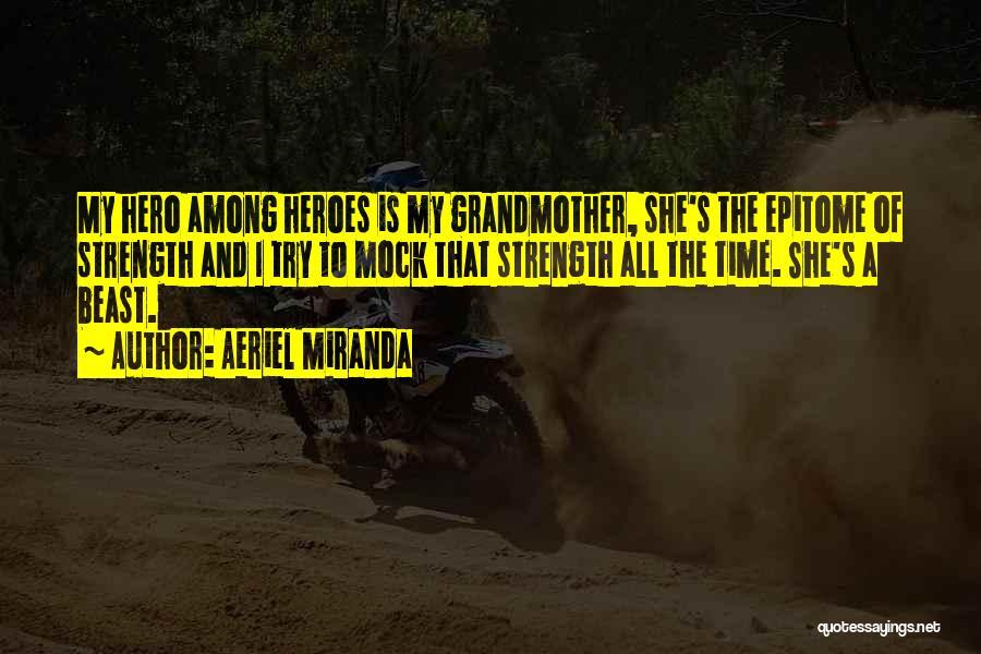 Aeriel Miranda Quotes 2080459