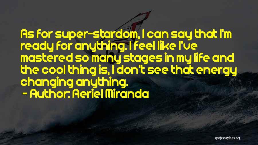 Aeriel Miranda Quotes 210139