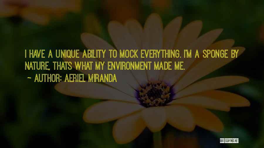 Aeriel Miranda Quotes 2129001