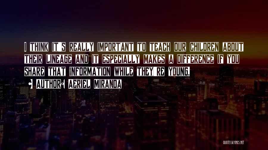 Aeriel Miranda Quotes 234518