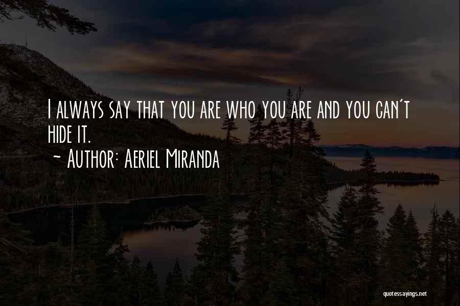Aeriel Miranda Quotes 318788