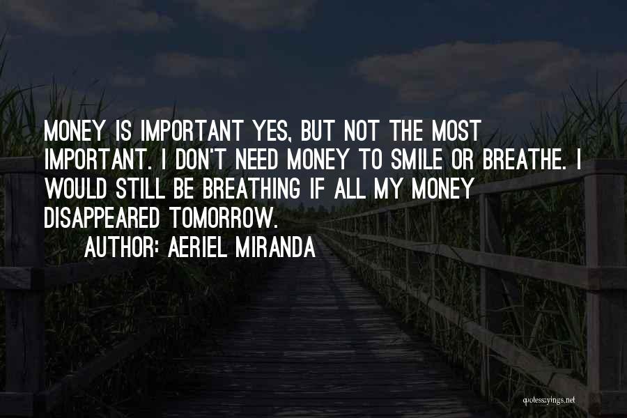 Aeriel Miranda Quotes 322588