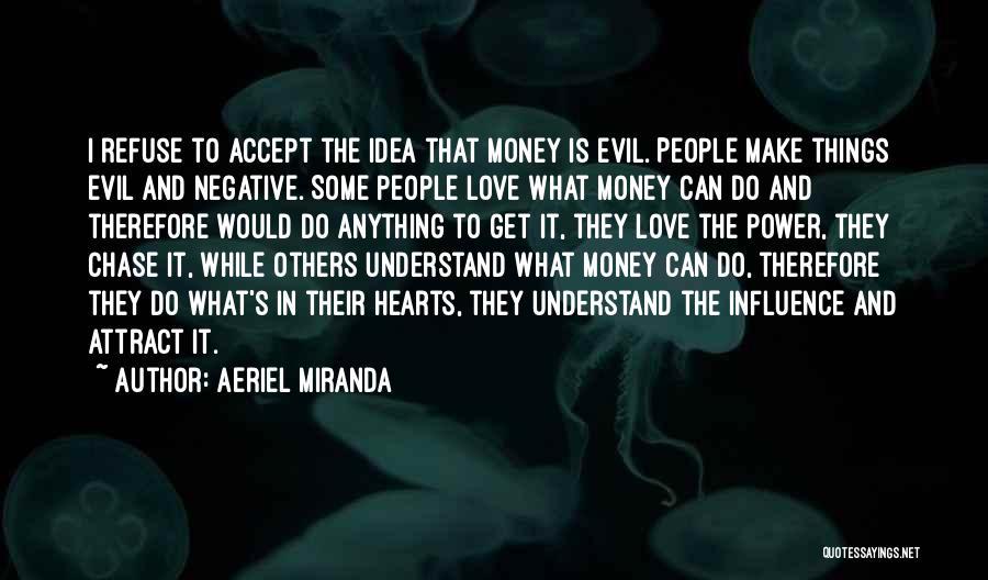 Aeriel Miranda Quotes 334102