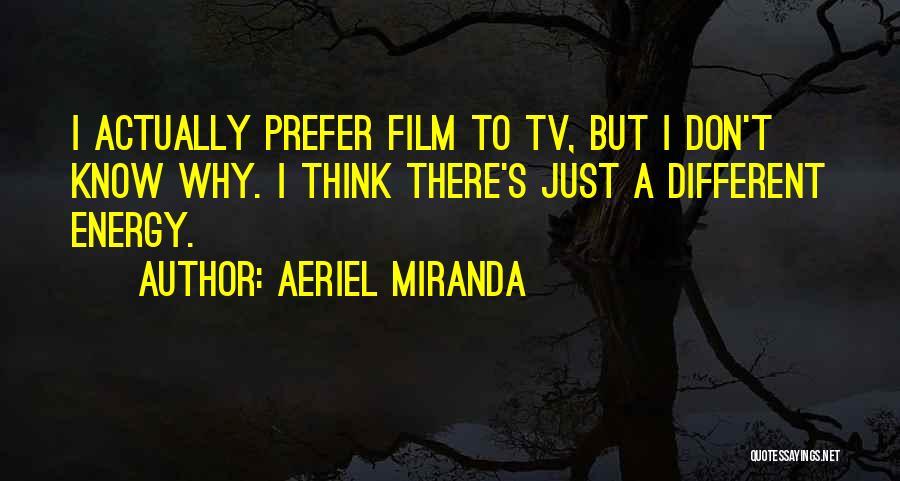Aeriel Miranda Quotes 378873