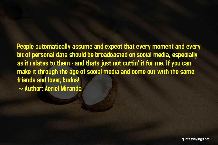 Aeriel Miranda Quotes 414801