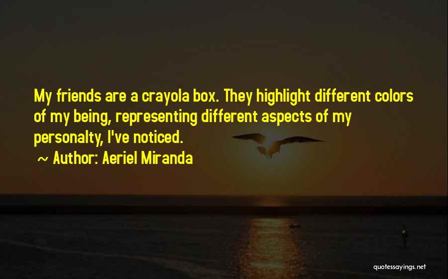Aeriel Miranda Quotes 443013