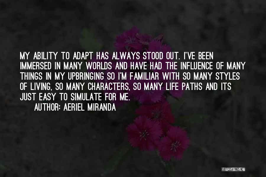 Aeriel Miranda Quotes 555388
