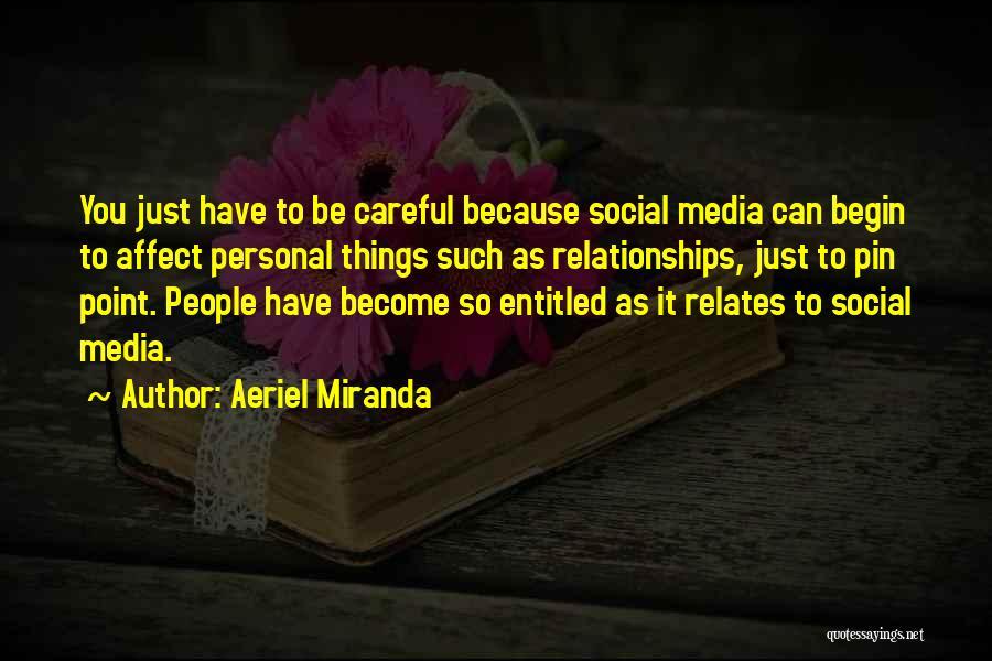 Aeriel Miranda Quotes 587923