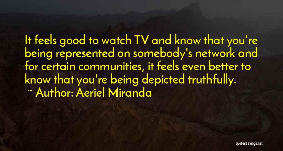 Aeriel Miranda Quotes 705625