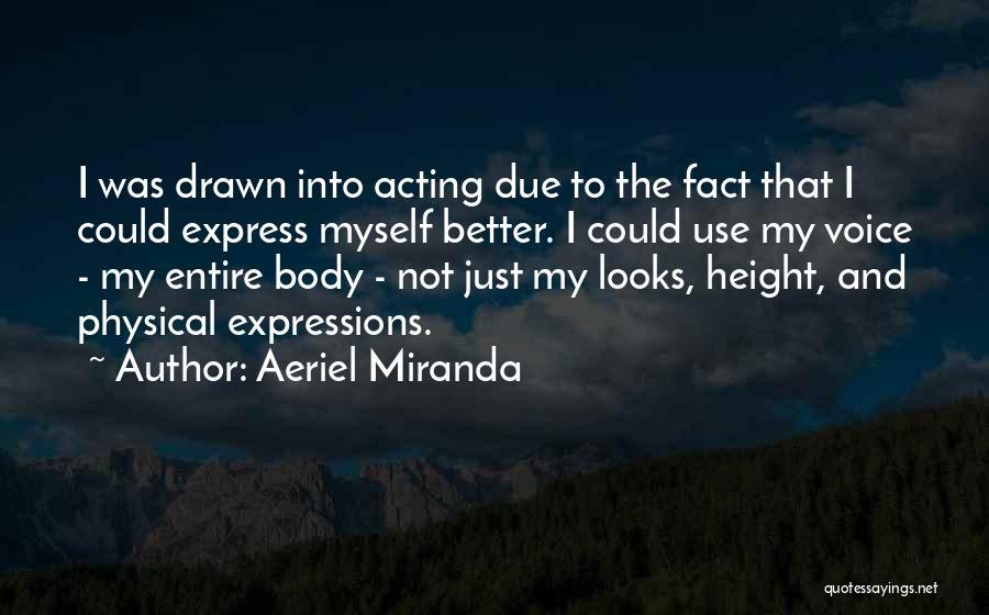 Aeriel Miranda Quotes 919526