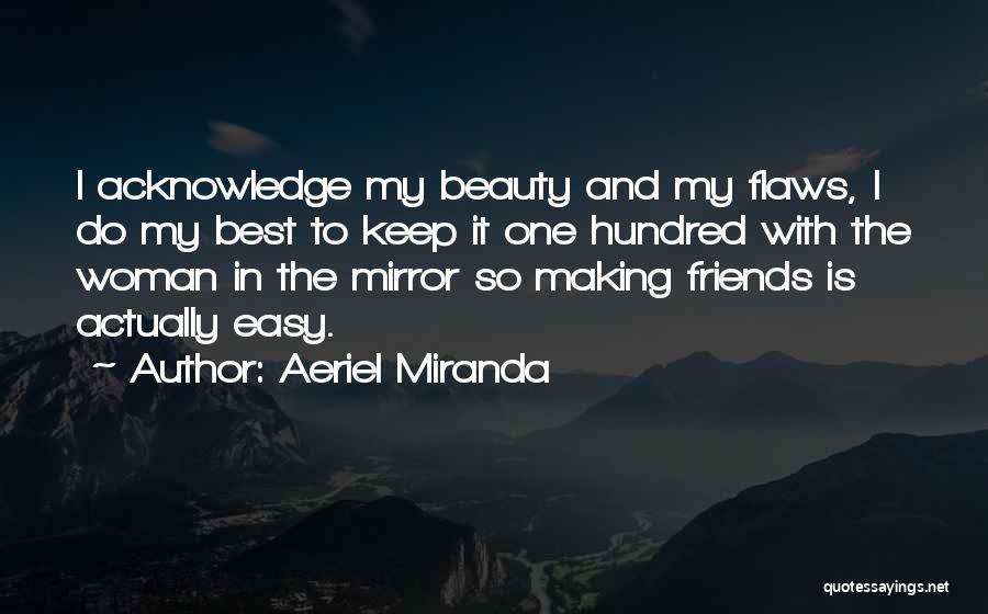 Aeriel Miranda Quotes 974890
