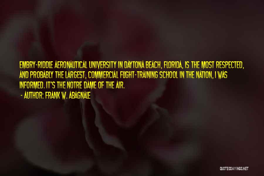 Aeronautical Quotes By Frank W. Abagnale