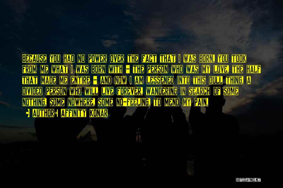 Affinity Konar Quotes 539245