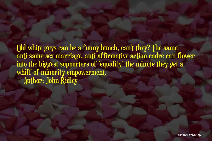 Affirmative Action Funny Quotes By John Ridley