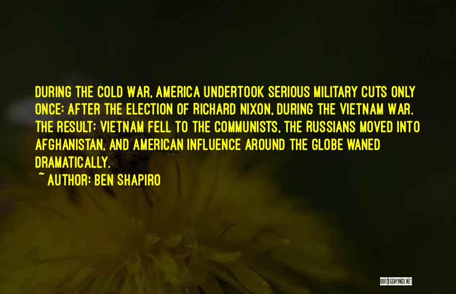 Afghanistan Election Quotes By Ben Shapiro