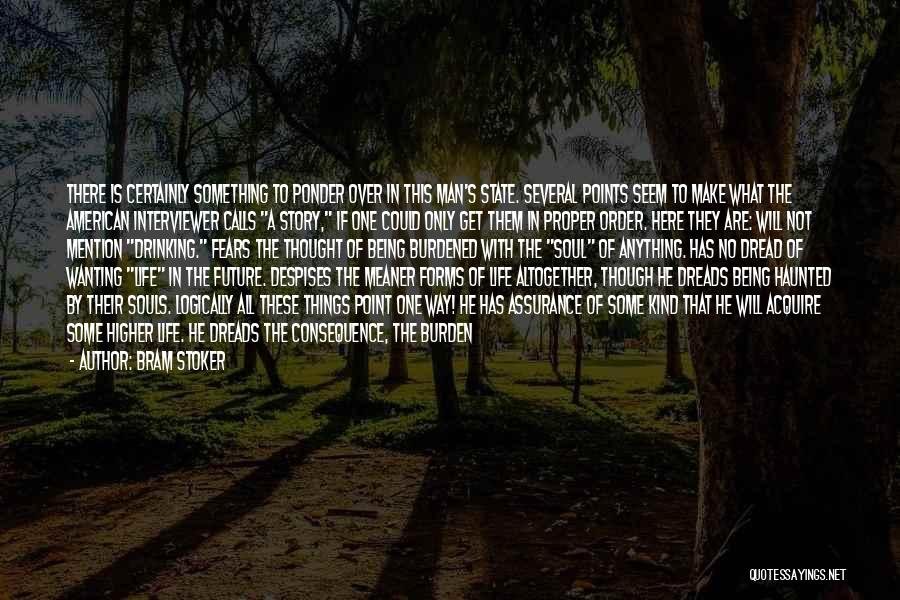 Afoot Quotes By Bram Stoker