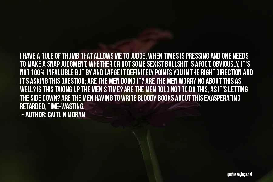 Afoot Quotes By Caitlin Moran