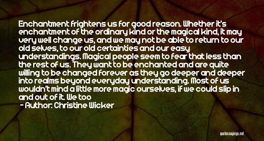 Afoot Quotes By Christine Wicker