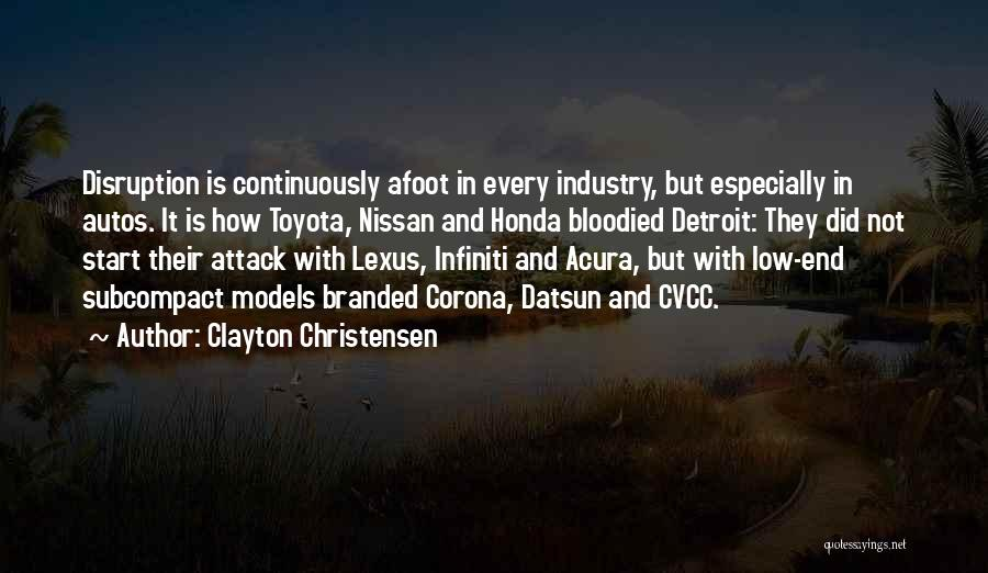 Afoot Quotes By Clayton Christensen