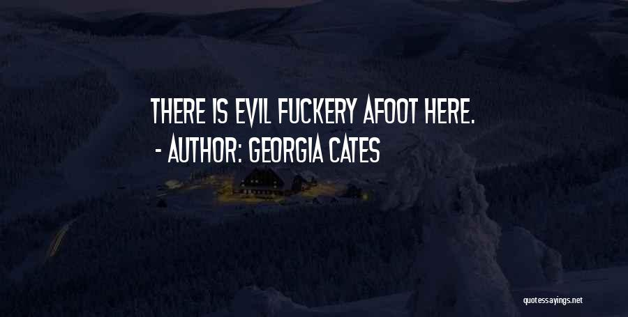 Afoot Quotes By Georgia Cates