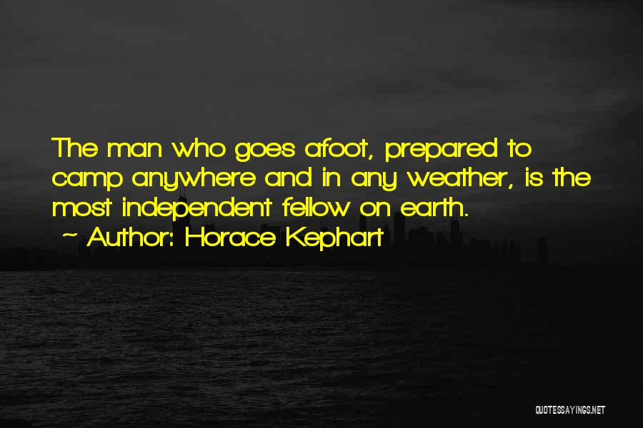 Afoot Quotes By Horace Kephart