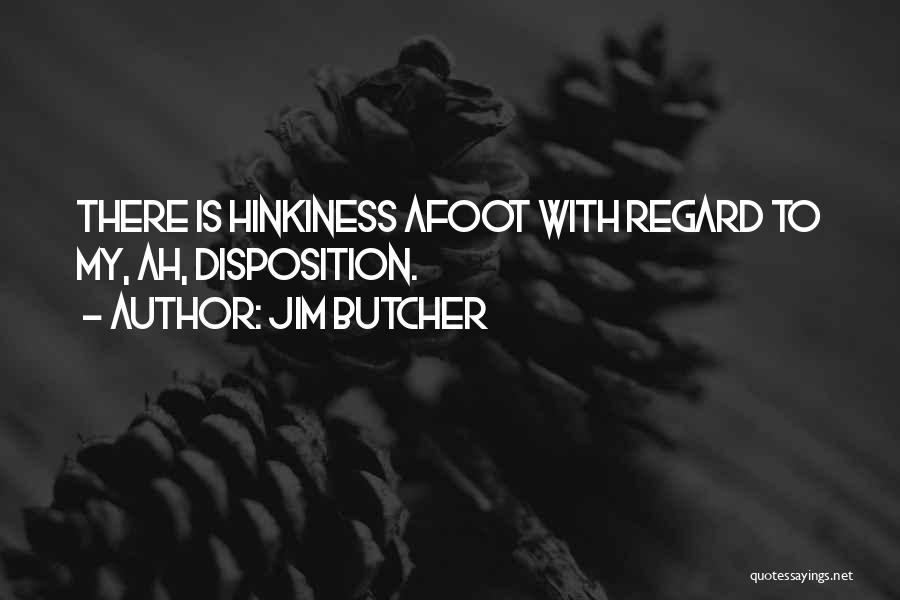 Afoot Quotes By Jim Butcher