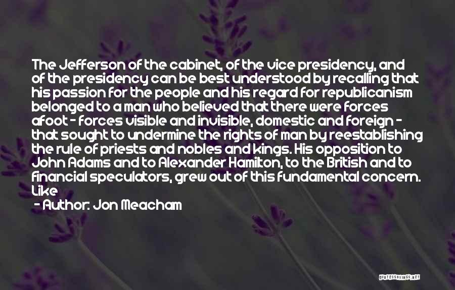 Afoot Quotes By Jon Meacham