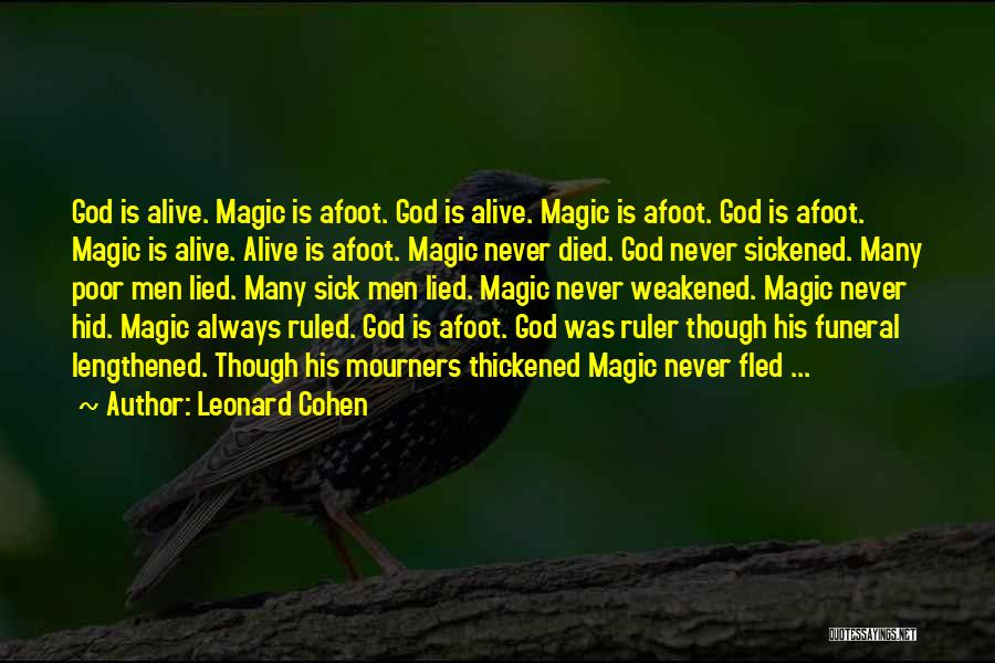 Afoot Quotes By Leonard Cohen