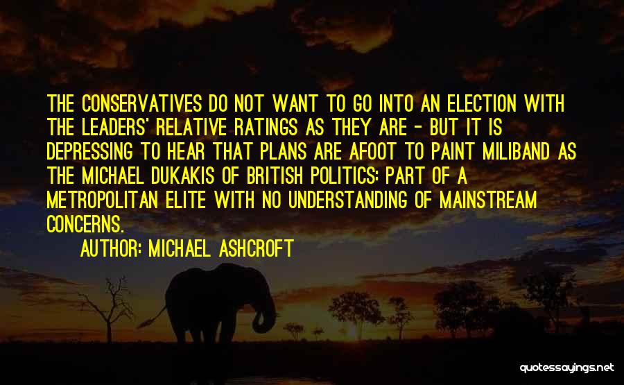 Afoot Quotes By Michael Ashcroft