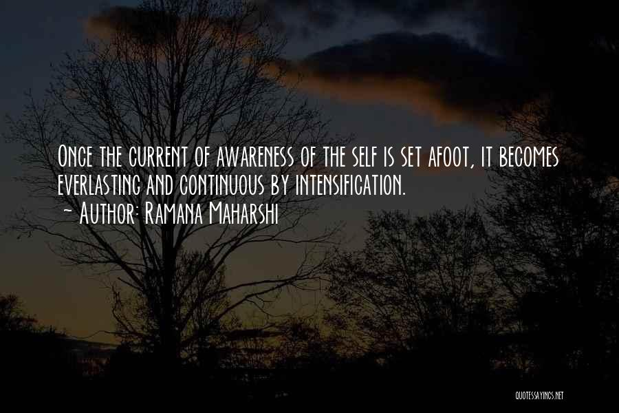 Afoot Quotes By Ramana Maharshi