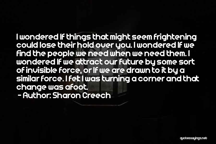 Afoot Quotes By Sharon Creech