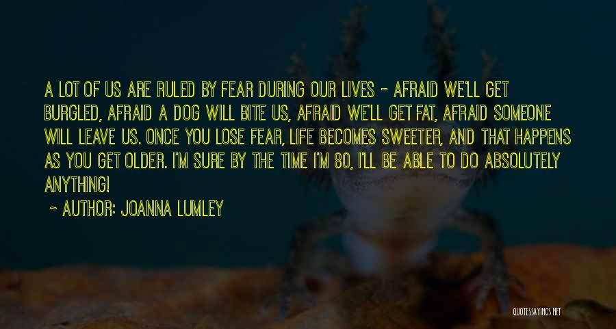 Top 100 Afraid Lose You Quotes Sayings