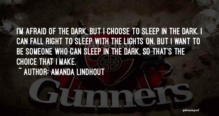 Afraid To Sleep Quotes By Amanda Lindhout