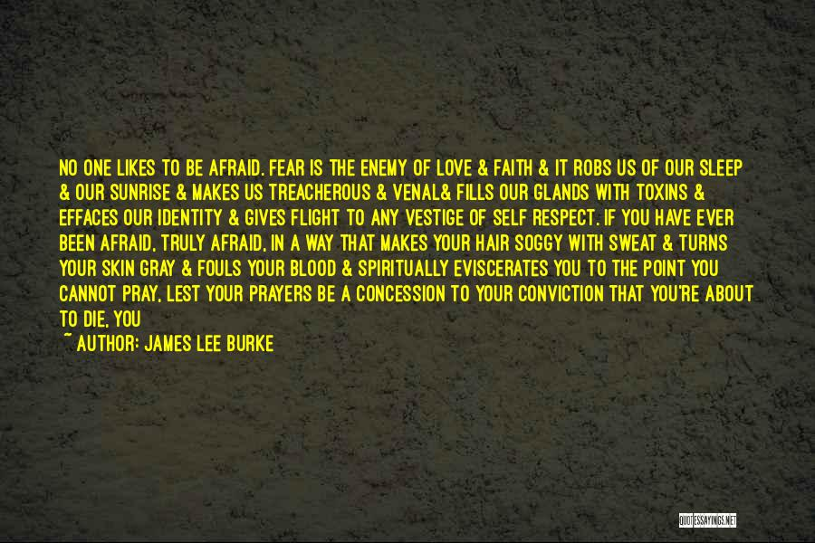Afraid To Sleep Quotes By James Lee Burke