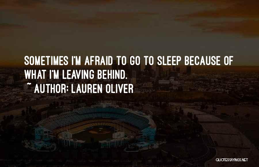 Afraid To Sleep Quotes By Lauren Oliver